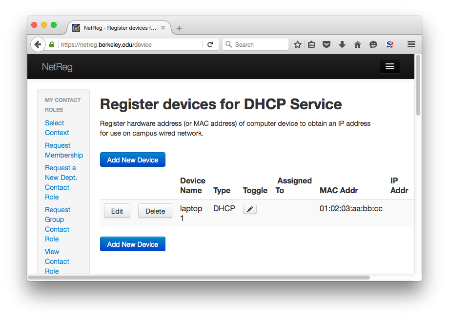 Register devices for DHCP Service.  Register hardware address (or MAC address) of computer device to obtain an IP address for use on campus wired network.