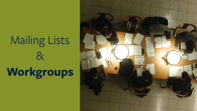mailing lists and workgroups